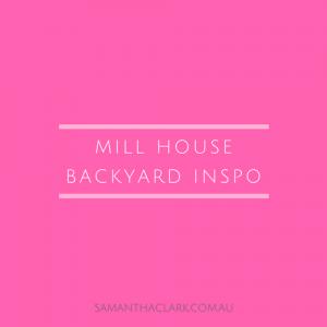 mill house backyard samantha clark lifestyle blogger pinterest