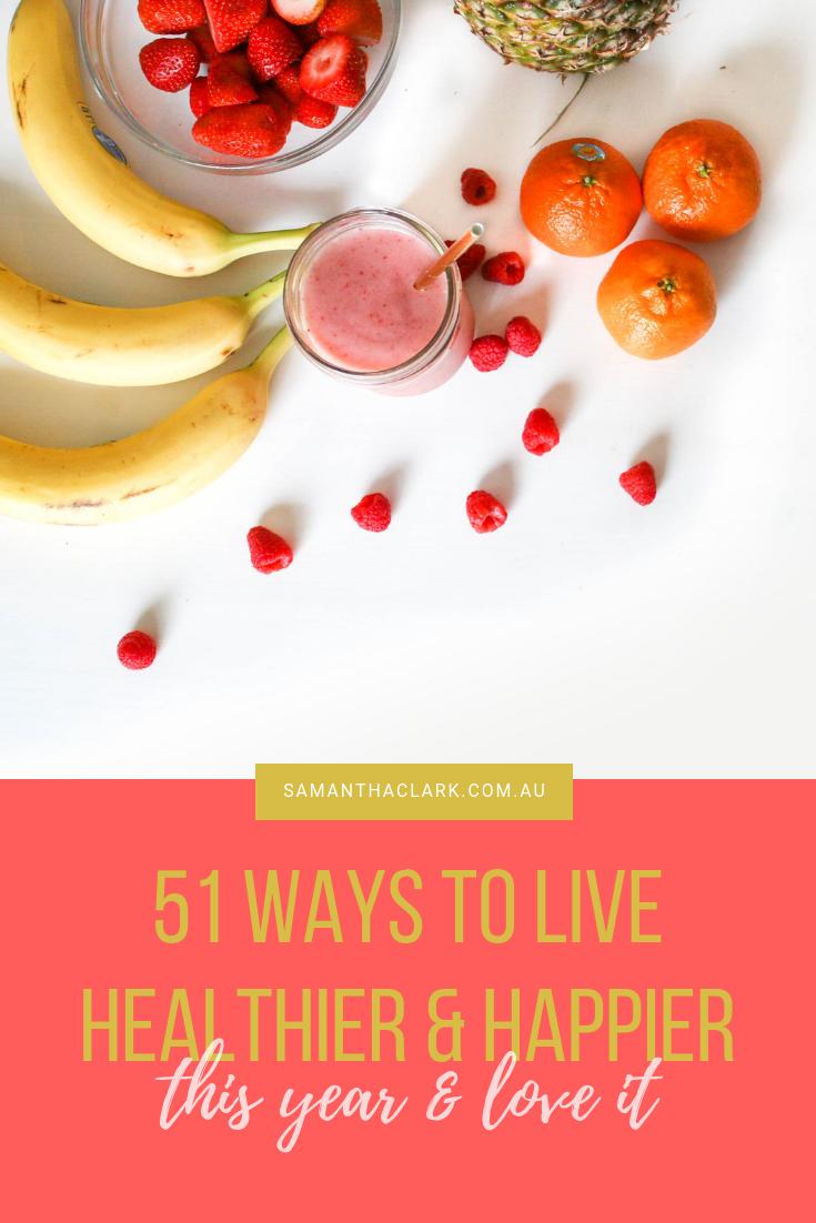 51 ways to healthier happier year lifestyle blog